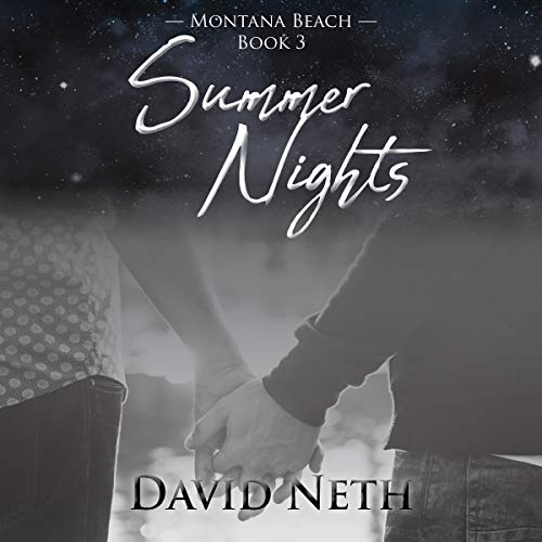 Summer Nights     Montana Beach, Book 3              By:                                                                                                                                 David Neth                               Narrated by:                                                                                                                                 Adam Riley                      Length: 2 hrs and 44 mins     Not rated yet     Overall 0.0