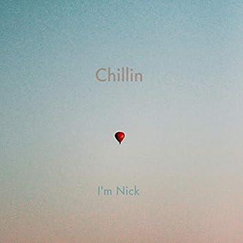 Chillin'