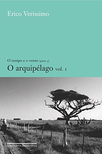 O arquipélago - vol. 1 (O tempo e o vento Livro 5)
