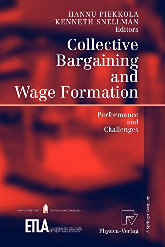 Collective Bargaining and Wage Formation: Performance and Challenges
