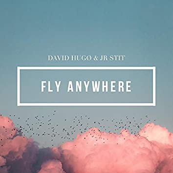 Fly Anywhere