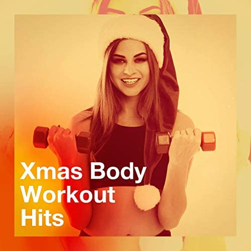 Christmas Music Workout Routine, Xmas Workout & Xmas Body Fitness