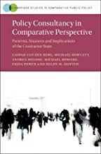 Policy Consultancy in Comparative Perspective: Patterns, Nuances and Implications of the Contractor State (Cambridge Studies in Comparative Public Policy) (English Edition)