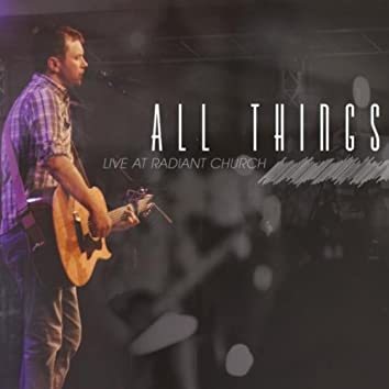 All Things (Live)