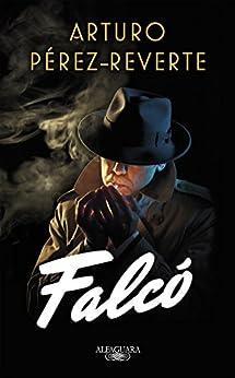 Falcó (Serie Falcó) PDF EPUB Gratis descargar completo