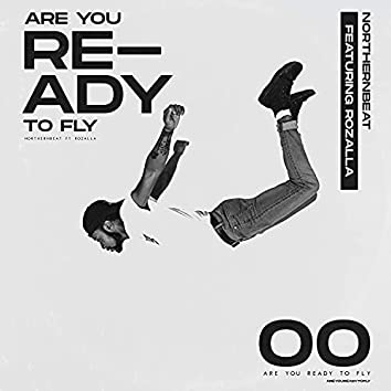 Are You Ready to Fly