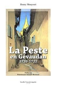 La peste en Gévaudan : 1720-1722 par Henry Mouysset