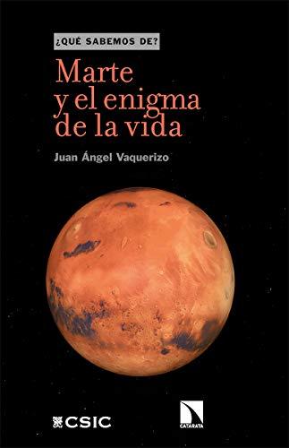 Marte y el enigma de la vida: 117 (Qué sabemos de)