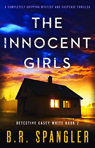 The Innocent Girls: A completely gripping mystery and suspense thrille