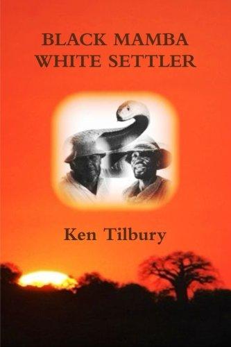 Book: Black Mamba White Settler by Ken Tilbury