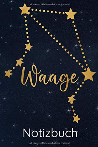 Waage Notizbuch: Sternzeichen Waage Geschenk - Journal, Tagebuch, Notizheft Traumtagebuch mit Punkten (Dot Grid) Sternenkonstellation Waage - Horoskop Astrologie mit blauem Sternenhimmel