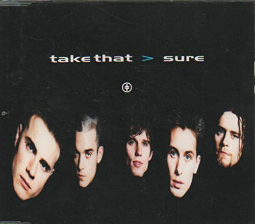 Take That - Sure - RCA - 74321236622