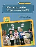 Reussir son entree en grammaire au ce1 + cd - Retz - 12/09/2013