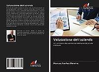 Valutazione dell'azienda: Un contributo alla valutazione delle aziende private in Brasile