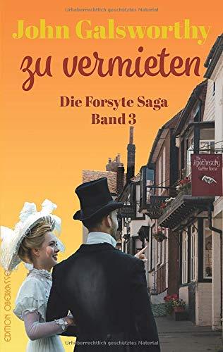 Zu Vermieten: Die Forsyte Saga Teil 3 (Forsyte: Die Forsyte Saga)