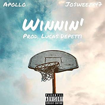 Winnin' (feat. Jo$weezy47)