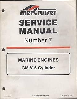 1995 MERCRUISER MARINE ENGINES GM V-6 CYLINDER SERVICE MANUAL # 7