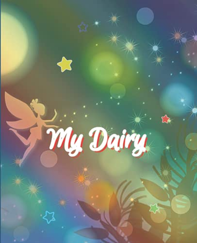 My Diary: Rainbow Fairy Style Magic Design, Diary to Record your most precious thoughts.