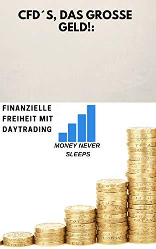 CFD HANDEL: FINANZIELLE FREIHEIT MIT DAYTRADING!!!