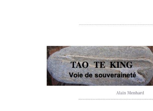 Tao te king: Voie de souveraineté (BOOKS ON DEMAND) (French Edition)