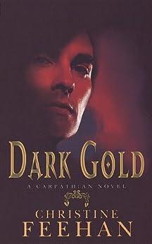 Dark Gold: Number 3 in series (Dark Series) by [Christine Feehan]