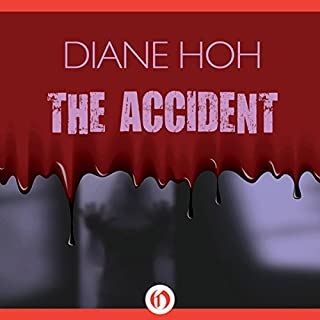 Accident                   By:                                                                                                                                 Diane Hoh                               Narrated by:                                                                                                                                 Karyn O'Bryant                      Length: 4 hrs and 19 mins     1 rating     Overall 5.0