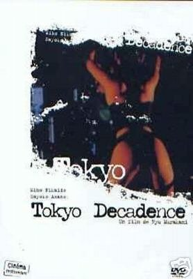 Tokio Dekadenz / Tokyo Decadence [FR Import]