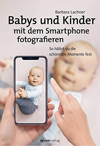 Babys und Kinder mit dem Smartph...
