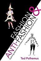 Fashion & Anti-Fashion