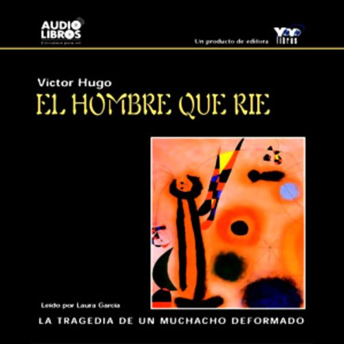 El Hombre Que Rie [The Man Who Laughs] audiobook cover art