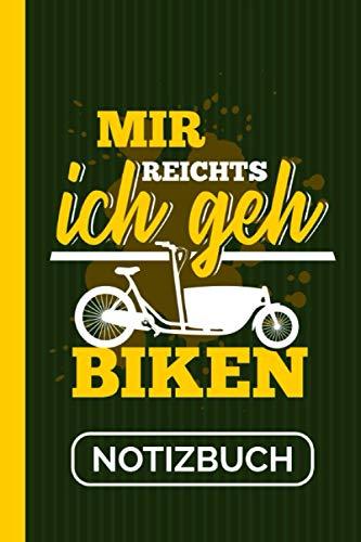 Notizbuch Mir Reichts Ich Geh Biken: Transportrad Lastenrad I Tourenplaner I Lastenfahrrad 120 Seiten I Weißes Papier I A5 Format [Liniert]