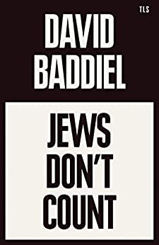 Jews Don't Count: A Times Book of the Year 2021 (English Edition) par [David Baddiel]