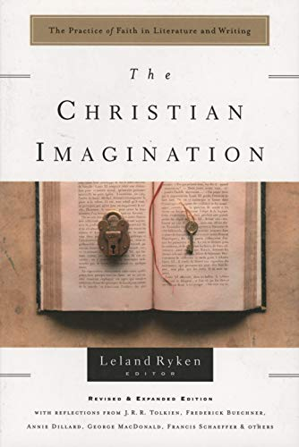 The Christian Imagination: The Practice of Faith in Literature and Writing (Writers' Palette Book)