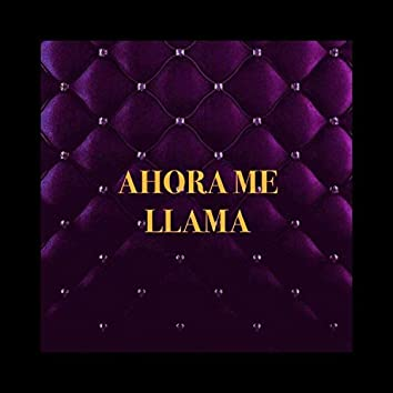 Ahora Me Llama (feat. M.J)