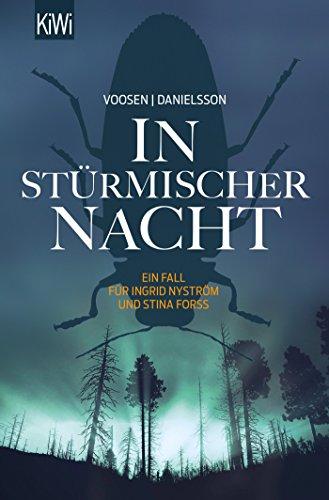 In stürmischer Nacht: Ein Fall für Ingrid Nyström und Stina Forss (Die Kommissarinnen Nyström und Forss ermitteln, Band 4)