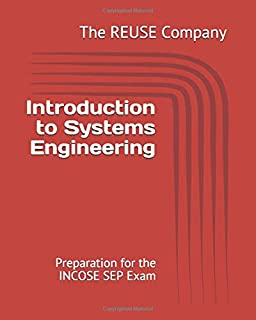 Introduction to Systems Engineering: Preparation for the INCOSE SEP Exam