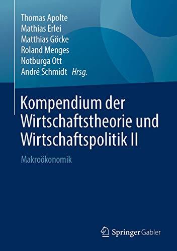 Kompendium der Wirtschaftstheorie und Wirtschaftspolitik II: Makroökonomik