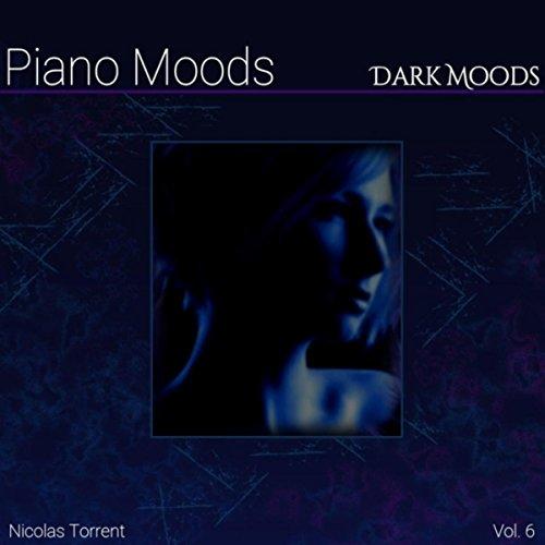 Piano Moods, Vol. 6: Dark Moods