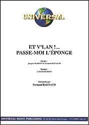 ET V\'LAN ... PASSE-MOI L\'EPONGE