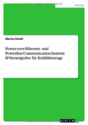 Preisvergleich Produktbild Power-over-Ethernet- und Powerline-Communication-basierte IP-Steuergeräte für Kraftfahrzeuge