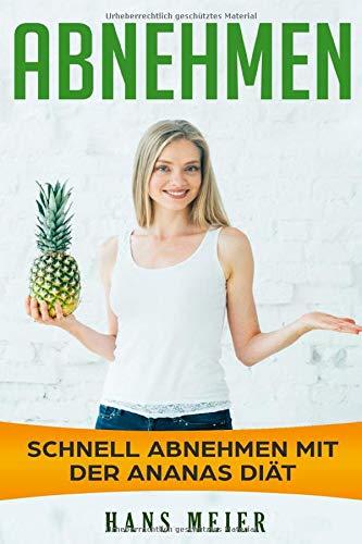Abnehmen: schnell abnehmen mit der Ananas Diät