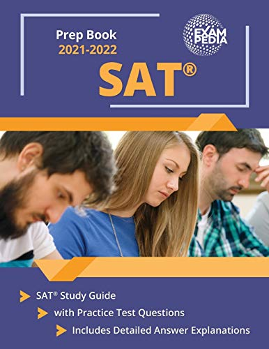SAT Prep Book 2021-2022: SAT Study Guide with Practice Test Questions:...