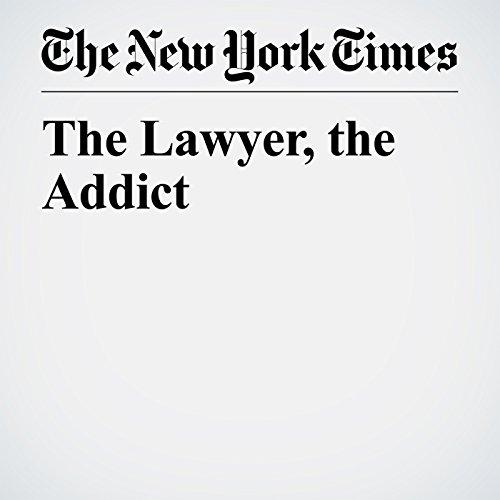 The Lawyer, the Addict copertina