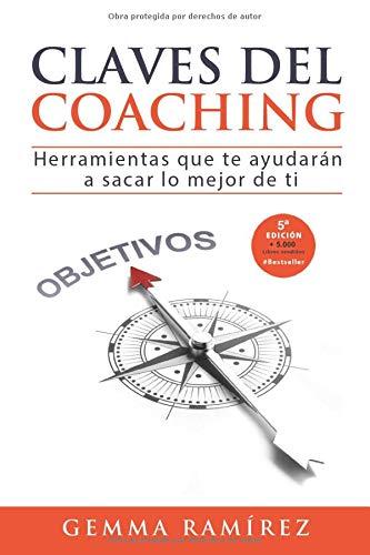 Claves del coaching: Herramientas que te ayudaran a sacar lo