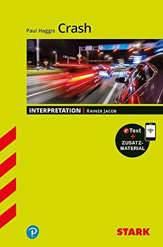 STARK Interpretationen Englisch - Paul Haggis: Crash