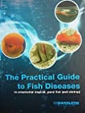 The practical guide to fish & shrimp diseases