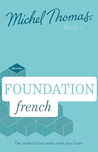 Foundation French: Learn French With the Michel Thomas Method: Beginner French Audio Course