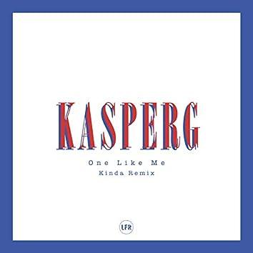 One Like Me (Kinda Remix)