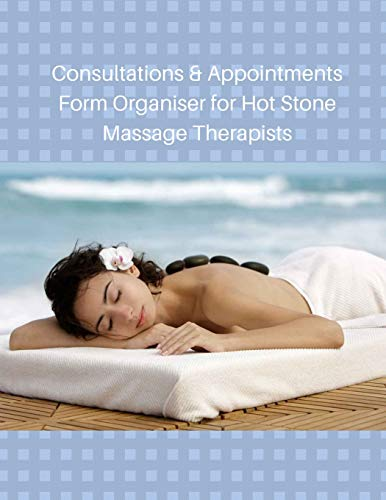 Consultations & Appointments Form Organiser for Hot Stone Massage Therapists
