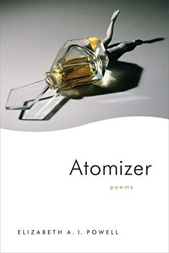 Atomizer: Poems (English Edition)